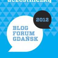 Blog Forum Gdańsk 2012 - transmisja na żywo.