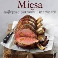 """,,Mięsa - najlepsze potrawy i marynaty"""" Anneka Manning - recenzja"""