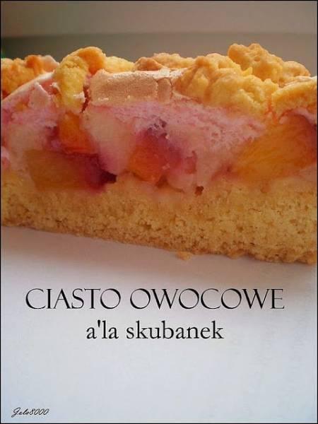 Ciasto owocowe a'la skubanek