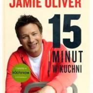 ",,15 minut w kuchni"" Jamie Oliver"