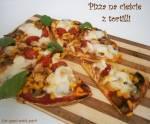 Pizza na cieście z tortilli
