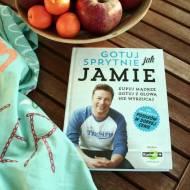 Gotuj jak Jamie  – Jamie Oliver czyli kupuj mądrze, gotuj z głową, nie wyrzucaj.