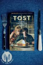 Nigel Slater - Tost. historia chłopięcego głodu