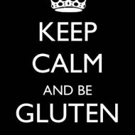 KEEP CALM AND.. BE GLUTEN FREE!!!