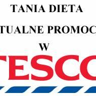 Aktualna Promocje - Tesco Gazetka