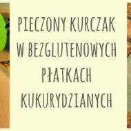 """PIERŚ Z KURCZAKA  """"A'LA KFC"""". BEZGLUTENOWO! :)"""