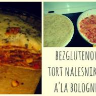 TORT NALEŚNIKOWY A'LA BOLOGNESE!! :)