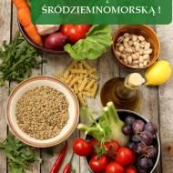 Dieta śródziemnomorska w Polsce. Jak ją stosować?