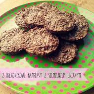 Kochamy GENIALNE rozwiązania! 2- składnikowe ciasteczko-krakersy z siemieniem lnianym