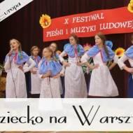 X Festiwal Pieśni i Muzyki Ludowej - Dziecko na Warsztat - kulinarna Europa