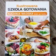 Recenzja książki Kuchnia włoska krok po kroku