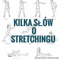 Stretching - słów kilka o rozciągniu