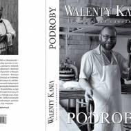 Walenty Kania Kuchnia dla odważnych - Podroby - recenzja książki