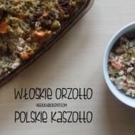 Włoskie orzotto - polskie kaszotto!