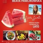 """""""Szczęśliwe garnki. Kulinarna książka z przepisami na lato"""", Beata Pawlikowska - recenzja"""