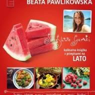 """""""Szczęśliwe garnki. Kulinarna książka z przepisami na lato"""