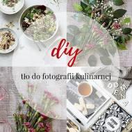 DIY Jak zrobić tło do fotografii kulinarnej z tkaniny oraz ze starej gazety?
