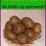 Podsumowanie akcji kulinarnej Tydzień z KIWI na durszlaku