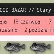 19 CZERWCA – ART & FOOD BAZAR – KRAKÓW