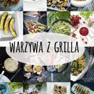 Warzywa z grilla - przepisy
