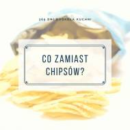 Co zamiast chipsów?
