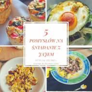 5 zdrowych śniadań z jajem