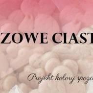 Różowe ciasteczka - projekt kolory spoza tęczy.