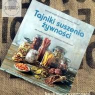 Tajniki suszenia żywności -recenzja-książka na niedzielę