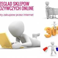 Przegląd sklepów spożywczych online- zalety zakupów przez internet