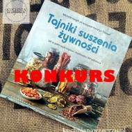 KONKURS – Tajniki suszenia żywności – zapraszam