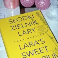 Słodki zielnik Lary. Recenzja książki.