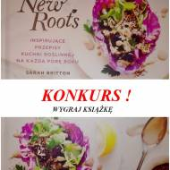 Konkurs! Wygraj książkę My New Roots