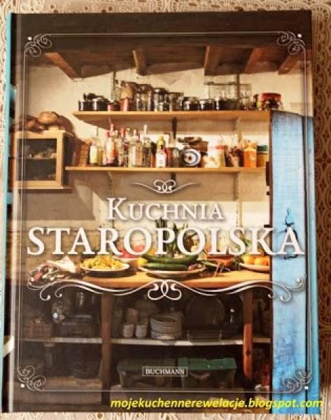 Przepis Na Kuchnia Staropolska Recenzja I Konkurs