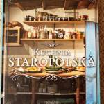 """Kuchnia Staropolska"" - recenzja i KONKURS!"