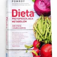 """""""Dieta przyspieszająca metabolizm"""" Haylie Pomroy. Jak zdrowo chudnąć?"""