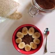 Quinoa (komosa ryżowa) z kakao i bananem