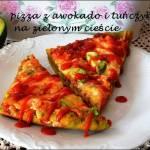 Pizza z awokado -zielona pizza dla każdego