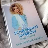 Schronisko smaków – Magda Gessler – Książka na niedzielę