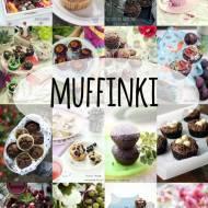 Przepisy na muffinki - ponad 50 pomysłów