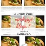 Jak w prosty sposób upiększyć bloga? - 10 rad Karoliny z Karografia.pl