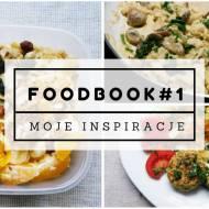 FOODBOOK #1 - Co jem w ciągu dnia?