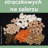 """""""Nasiona warzyw strączkowych na talerzu"""" - podsumowanie akcji"""