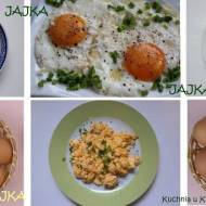Jajka, jajka... sadzone, smażone...