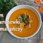 Krem z marchewki i pomarańczy - Lubelski Kociołek