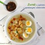 Wegetariański żurek z jajkiem i opiekanymi ziemniakami.