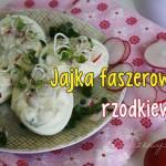 Jajka faszerowane rzodkiewką