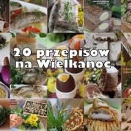 20 przepisów na Wielkanoc