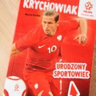 """""""Bohaterowie z boiska. Urodzony sportowiec Grzegorz Krychowiak"""""""