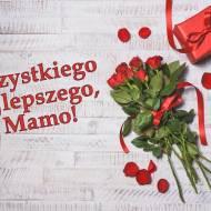 Najlepsze życzenia dla wszystkich Mam!