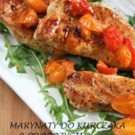 Marynaty do kurczaka  - 8 propozycji (na grilla, patelnię i do piekarnika)